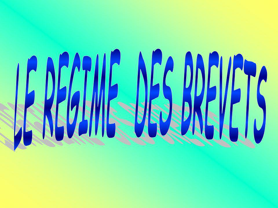LE REGIME DES BREVETS