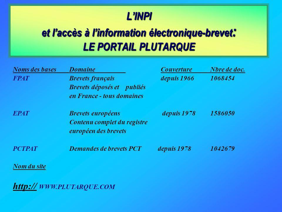 L'INPI et l'accès à l'information électronique-brevet: LE PORTAIL PLUTARQUE