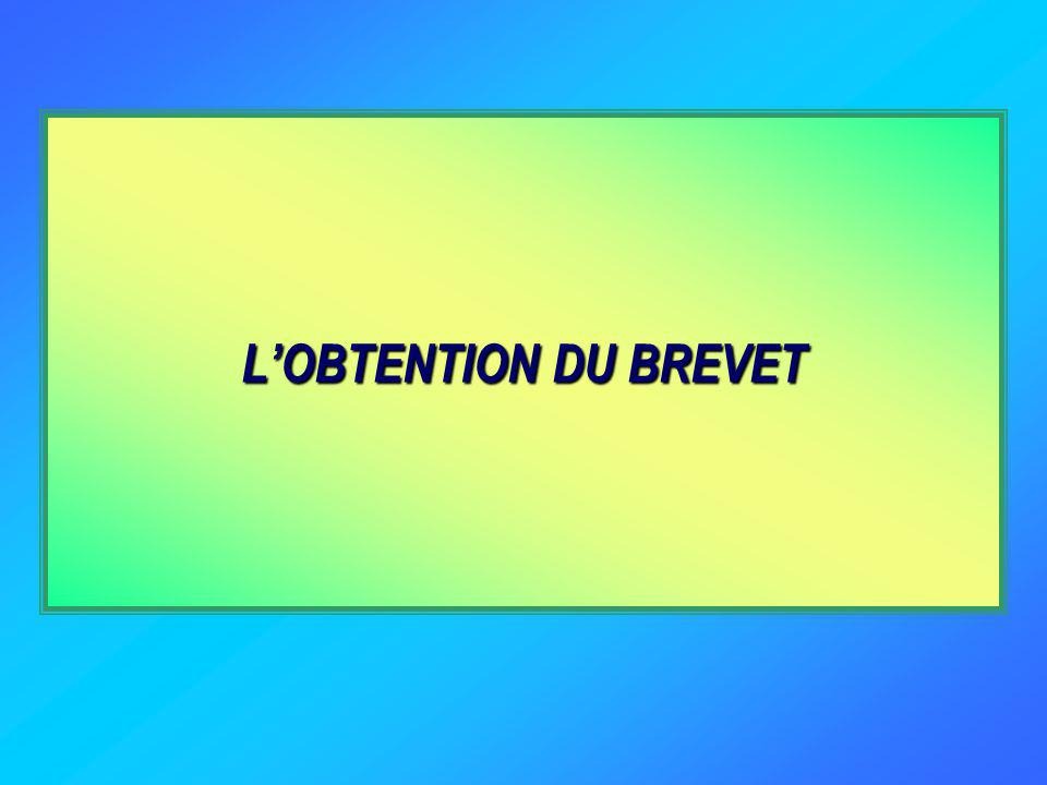 L'OBTENTION DU BREVET