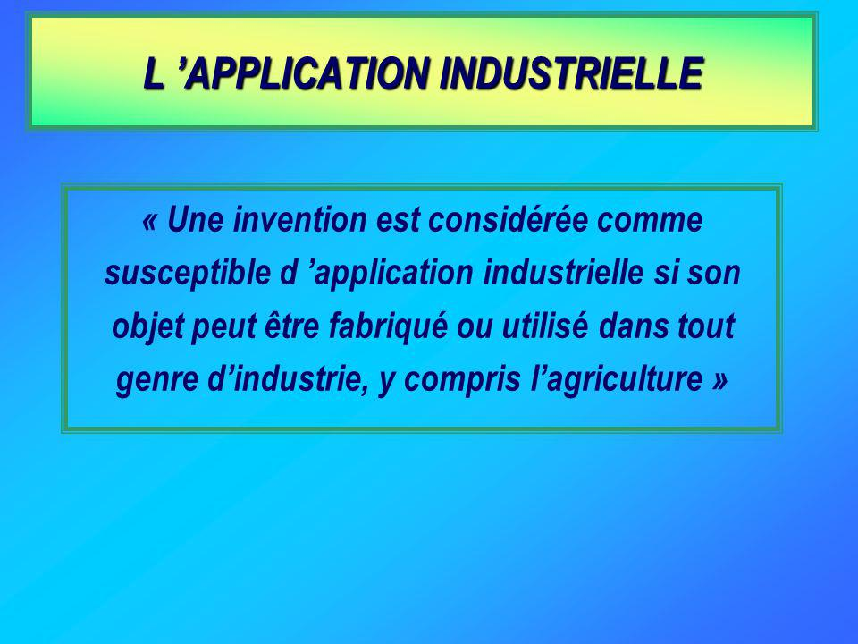 L 'APPLICATION INDUSTRIELLE