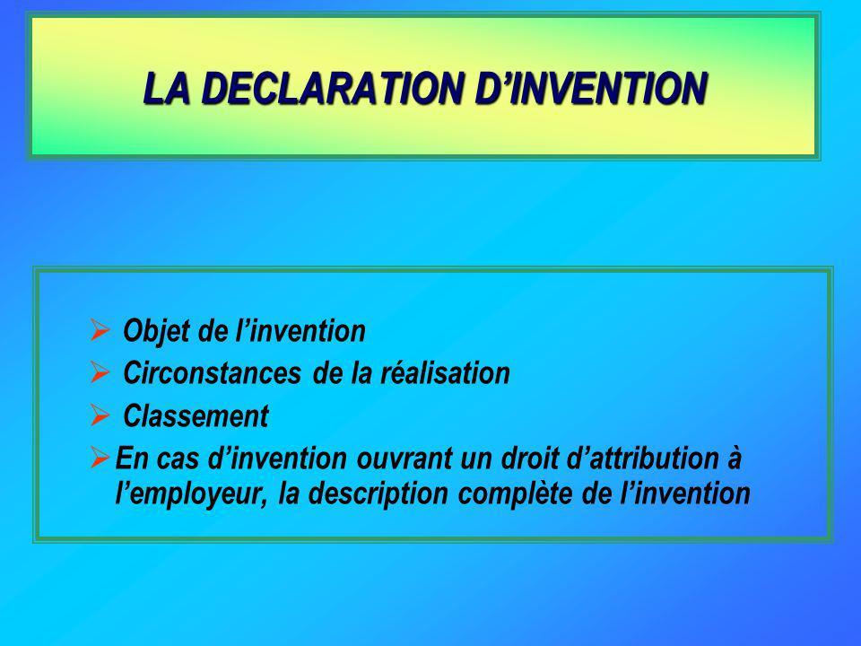 LA DECLARATION D'INVENTION