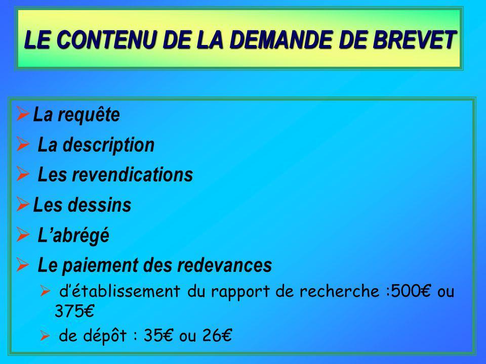 LE CONTENU DE LA DEMANDE DE BREVET