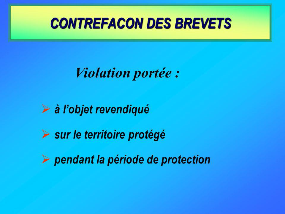 CONTREFACON DES BREVETS