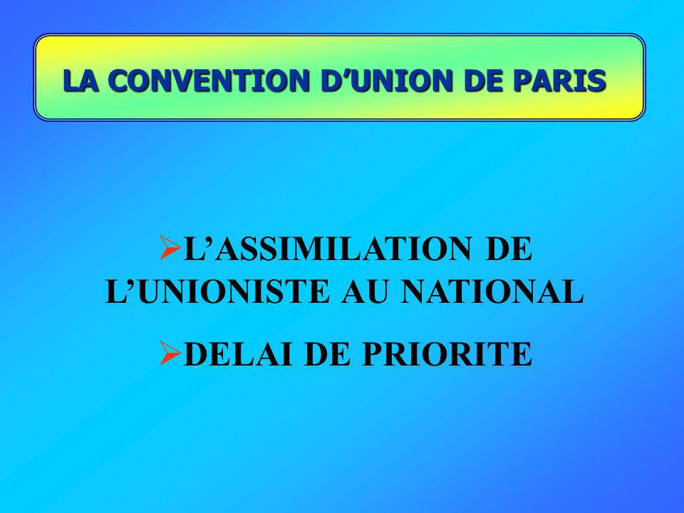 L'ASSIMILATION DE L'UNIONISTE AU NATIONAL DELAI DE PRIORITE