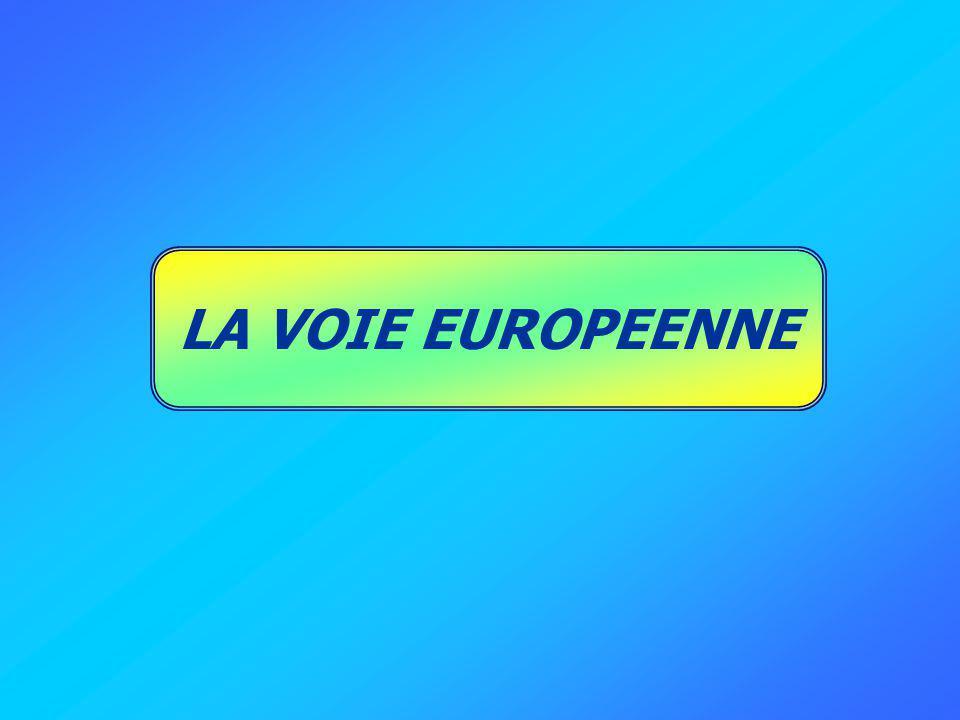 LA VOIE EUROPEENNE