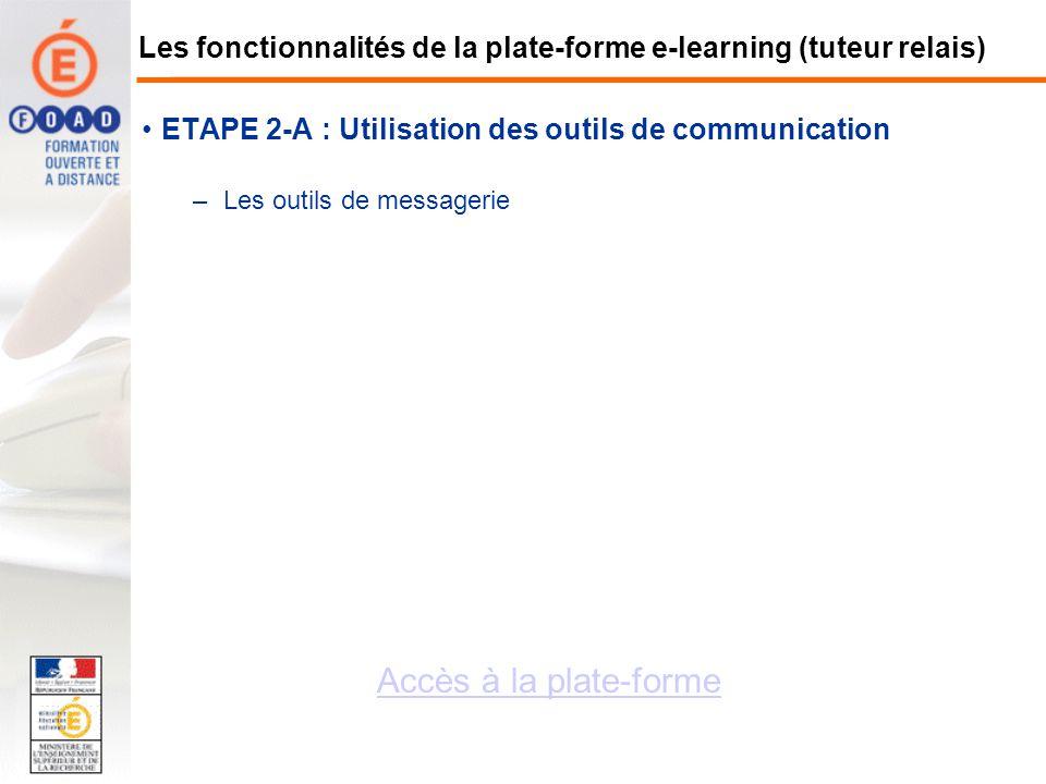 Les fonctionnalités de la plate-forme e-learning (tuteur relais)