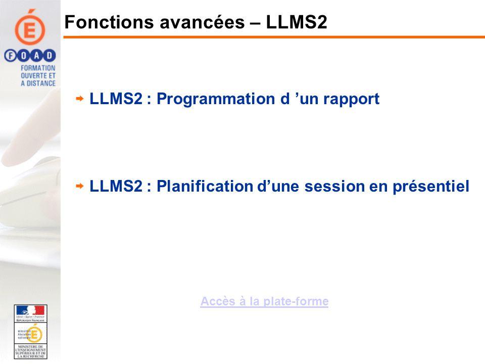 Fonctions avancées – LLMS2