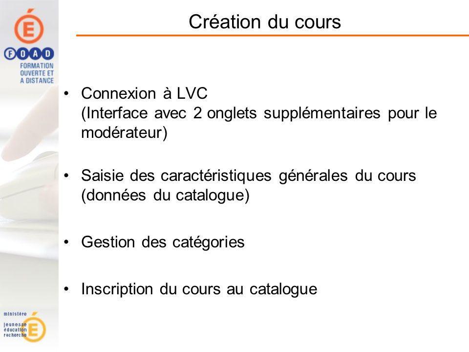 Création du cours Connexion à LVC (Interface avec 2 onglets supplémentaires pour le modérateur)