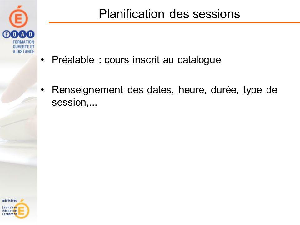 Planification des sessions