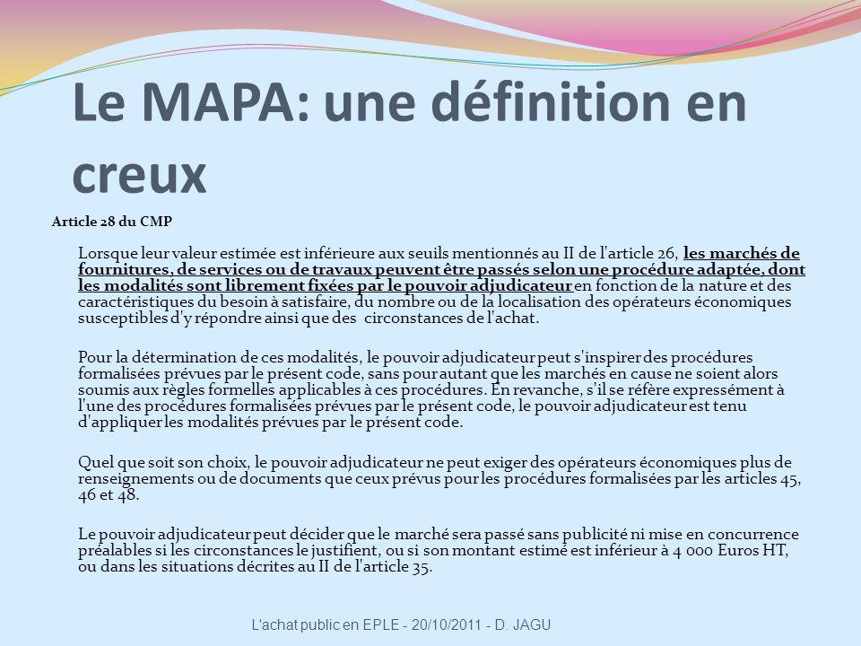 Le MAPA: une définition en creux