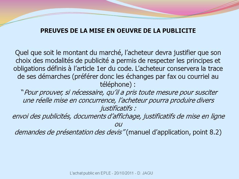 PREUVES DE LA MISE EN OEUVRE DE LA PUBLICITE