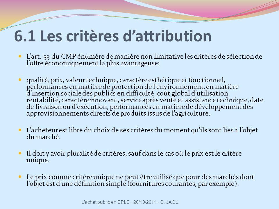 6.1 Les critères d'attribution