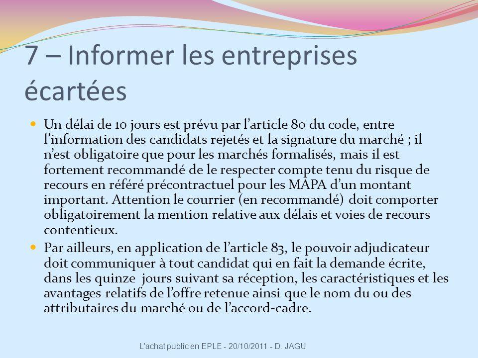 7 – Informer les entreprises écartées