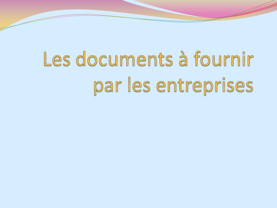 Les documents à fournir par les entreprises