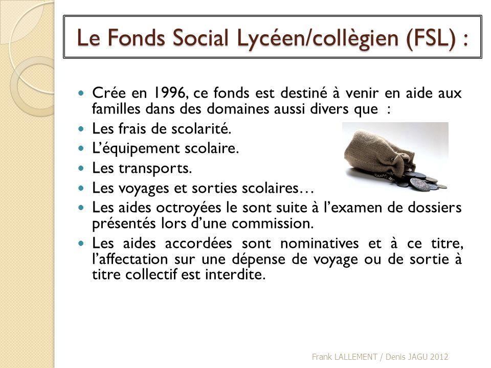 Le Fonds Social Lycéen/collègien (FSL) :