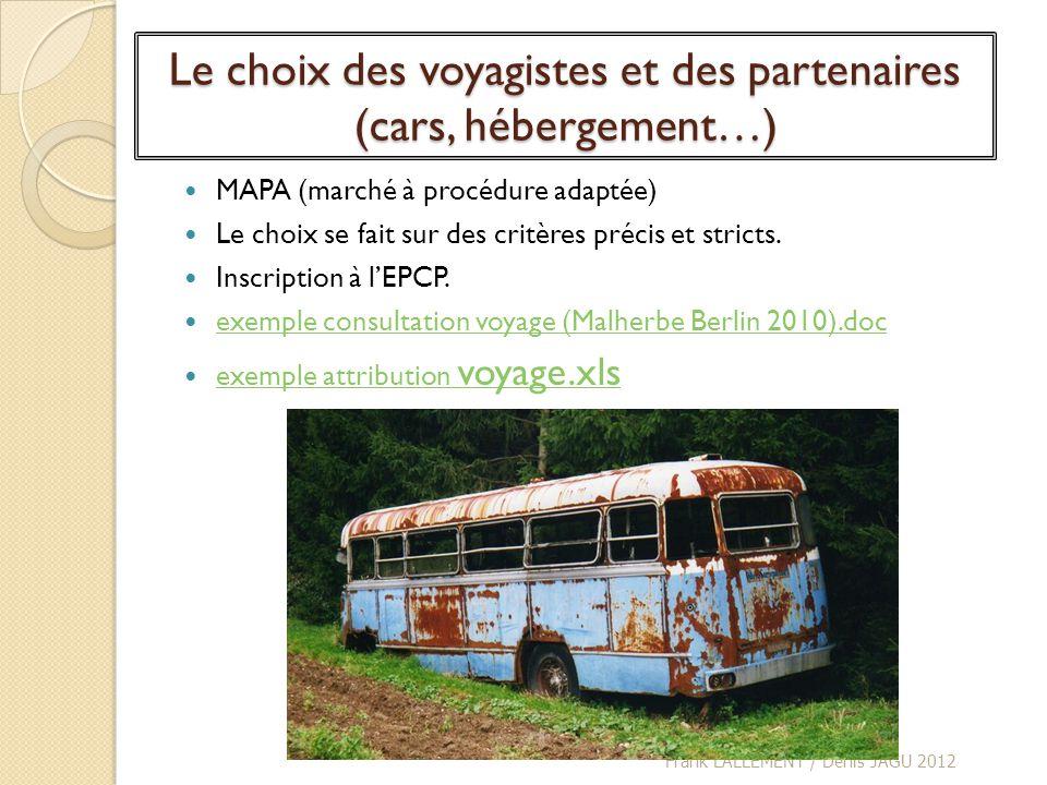 Le choix des voyagistes et des partenaires (cars, hébergement…)