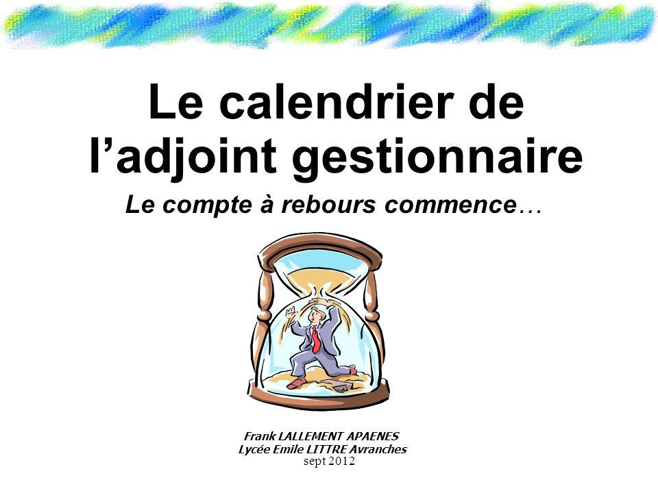 Le calendrier de l'adjoint gestionnaire