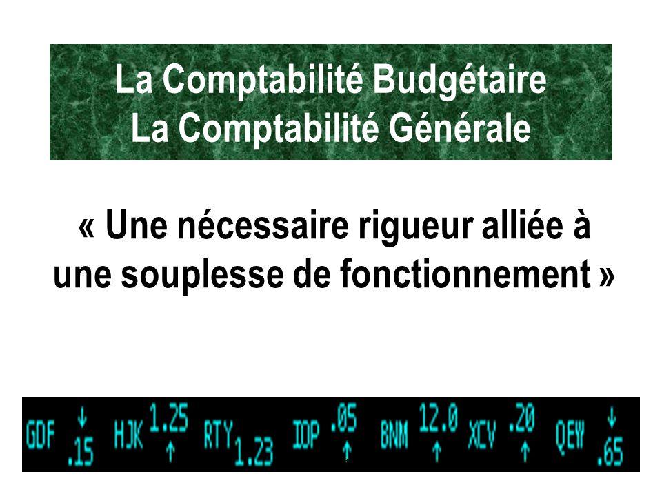 La Comptabilité Budgétaire La Comptabilité Générale