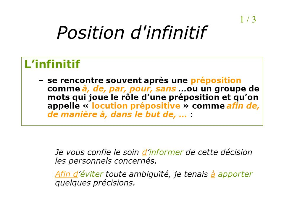 Position d infinitif L'infinitif 1 / 3