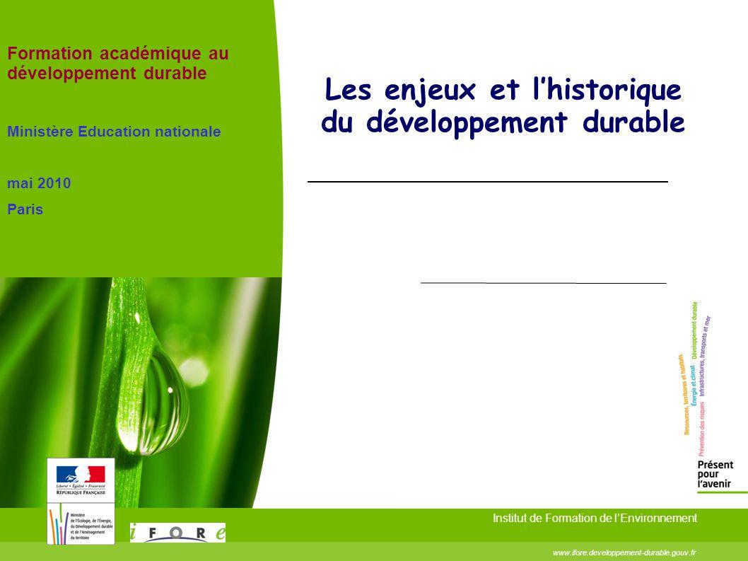 Les enjeux et l'historique du développement durable