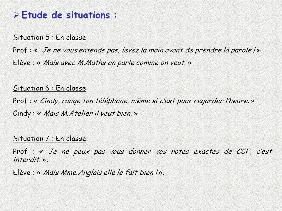 Etude de situations : Situation 5 : En classe