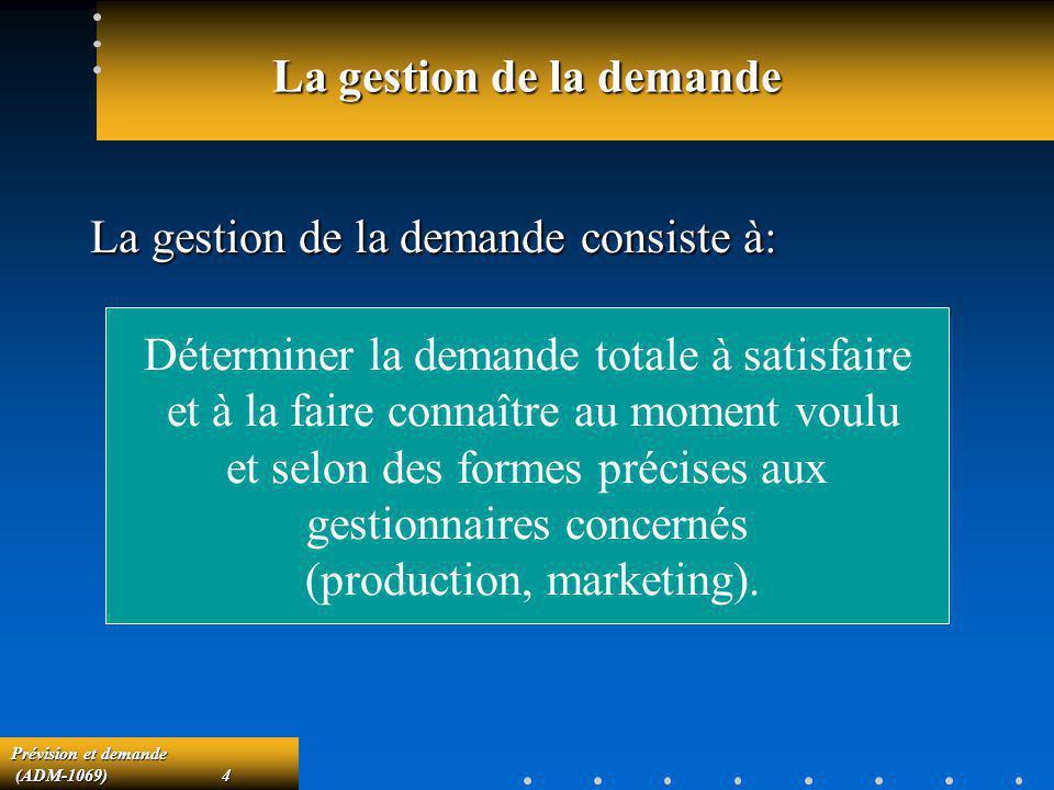 La gestion de la demande
