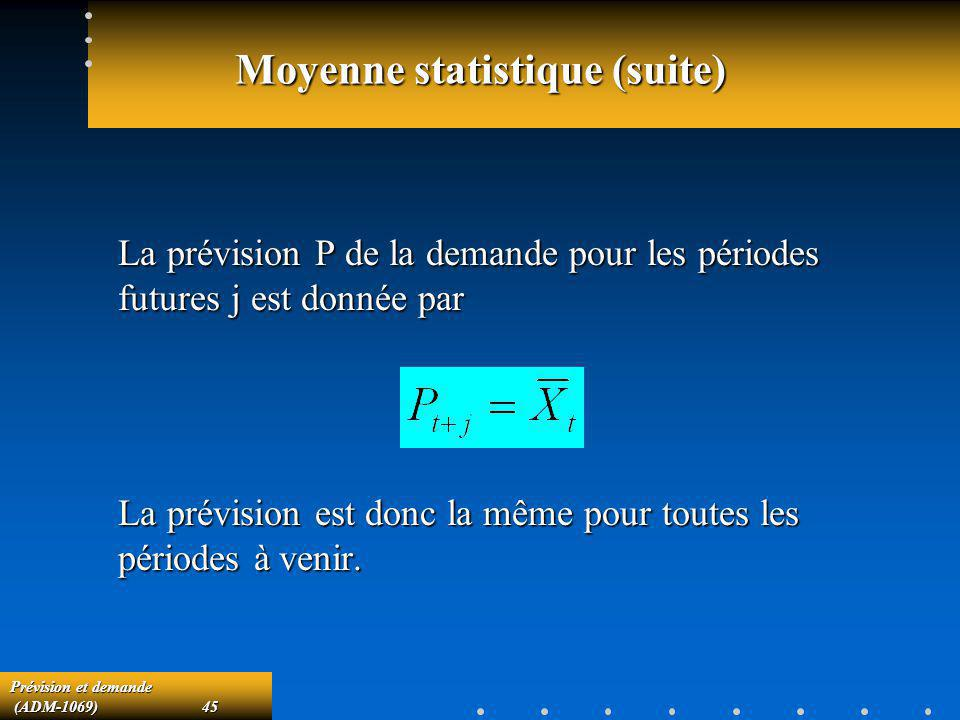 Moyenne statistique (suite)
