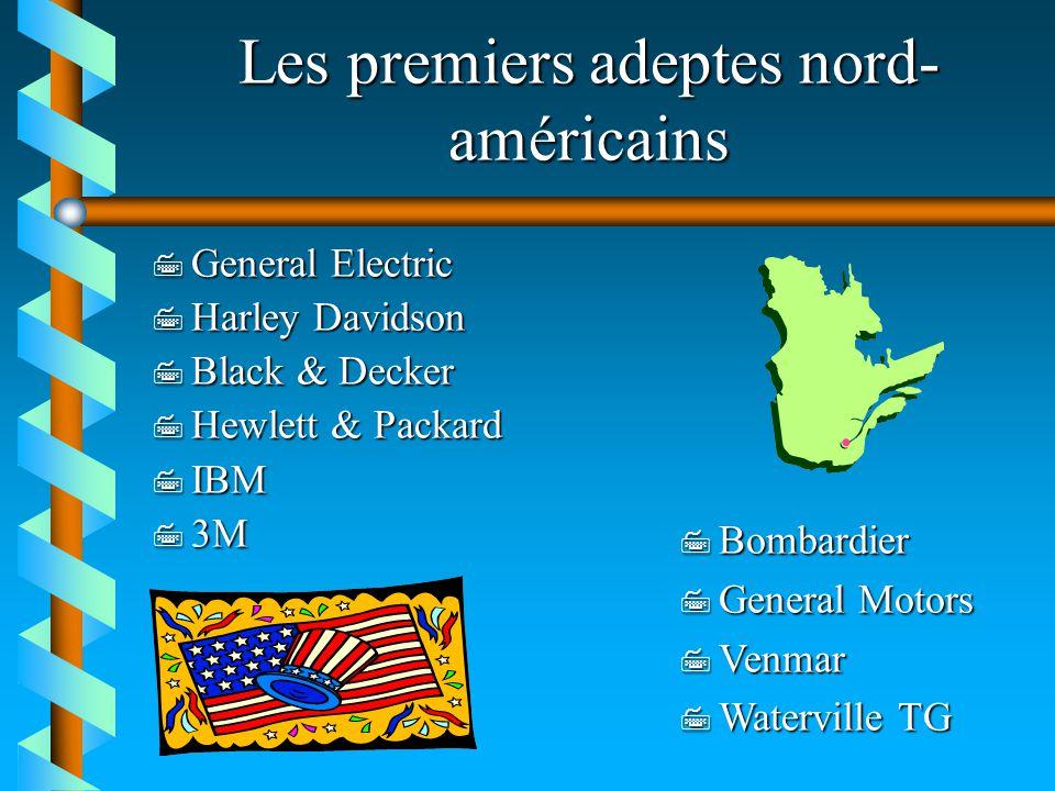 Les premiers adeptes nord-américains