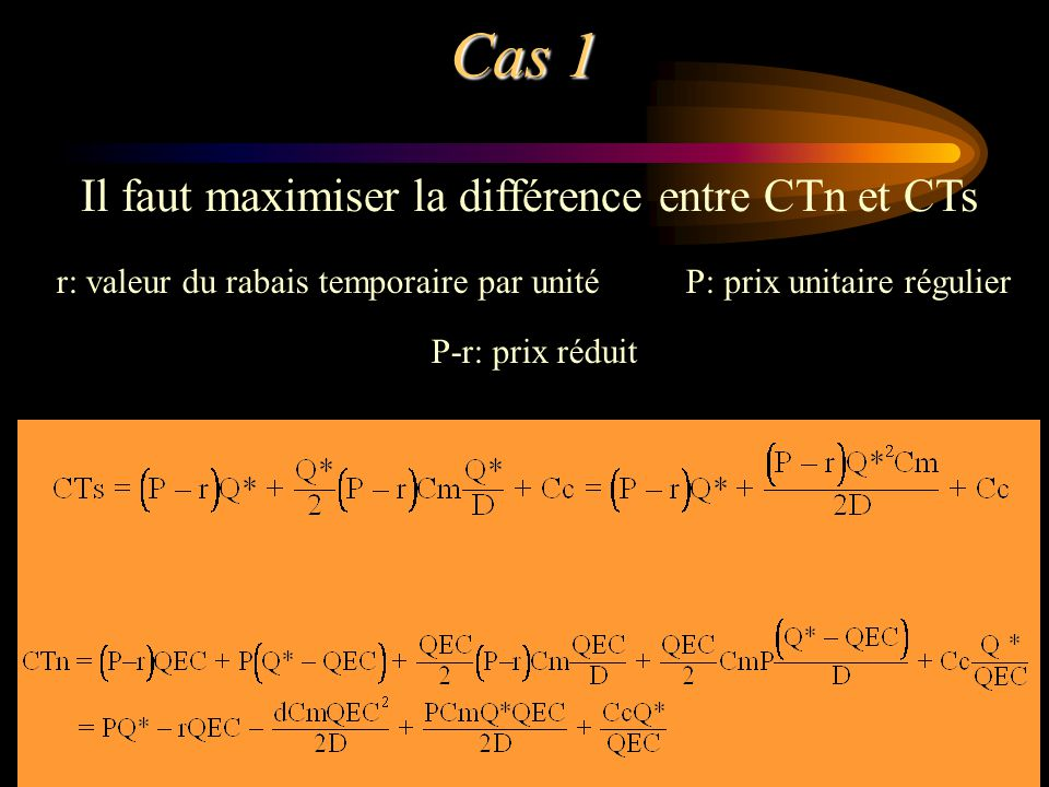 r: valeur du rabais temporaire par unité P: prix unitaire régulier
