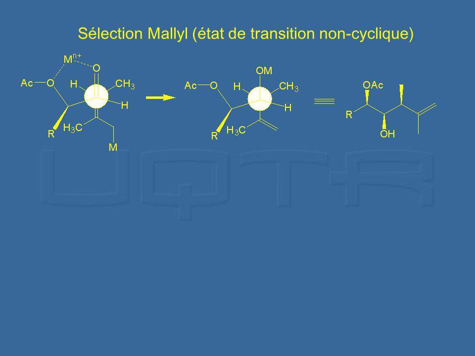 Sélection Mallyl (état de transition non-cyclique)