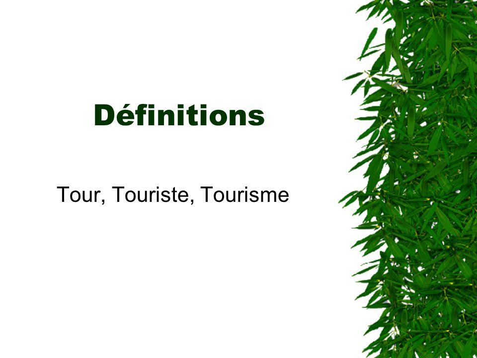 Tour, Touriste, Tourisme