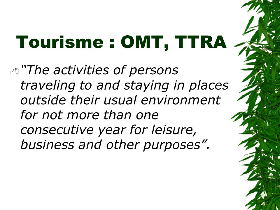 Tourisme : OMT, TTRA