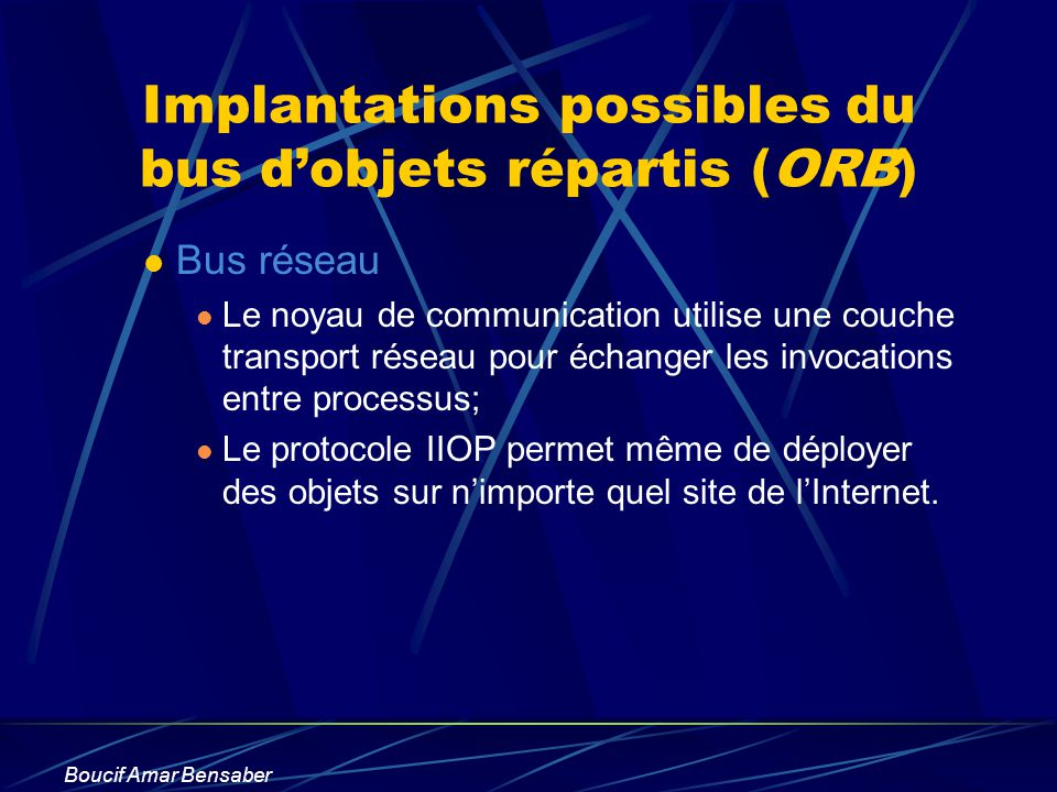 Implantations possibles du bus d'objets répartis (ORB)