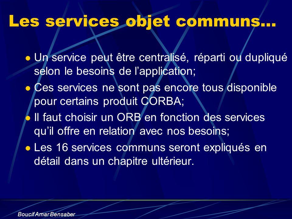 Les services objet communs…