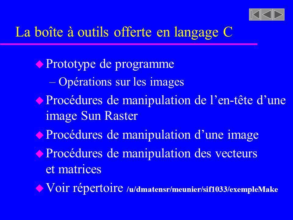 La boîte à outils offerte en langage C