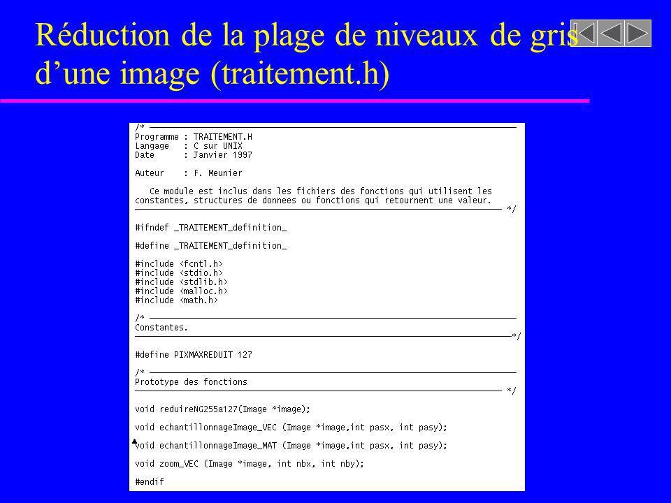 Réduction de la plage de niveaux de gris d'une image (traitement.h)