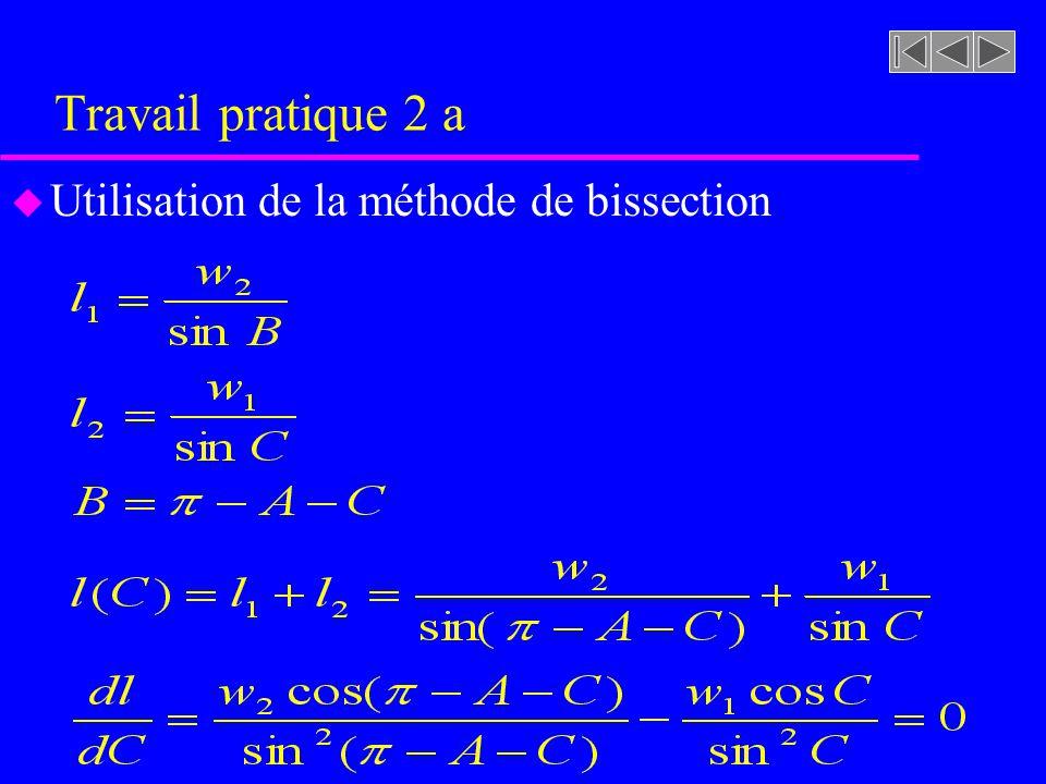 Travail pratique 2 a Utilisation de la méthode de bissection