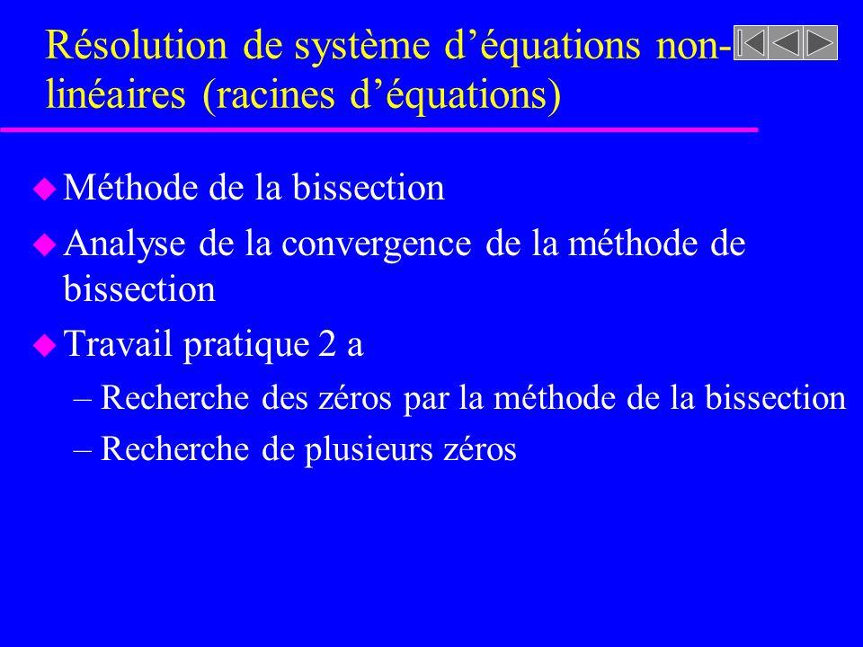 Résolution de système d'équations non-linéaires (racines d'équations)