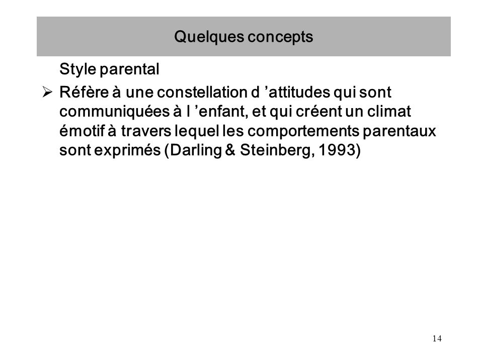 Quelques concepts Style parental.