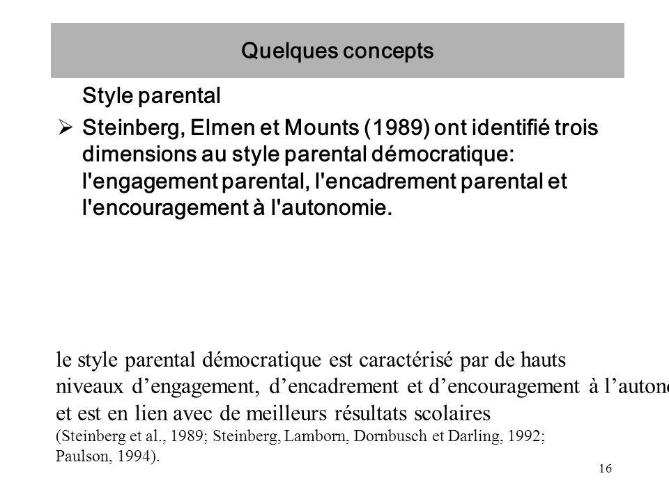 le style parental démocratique est caractérisé par de hauts