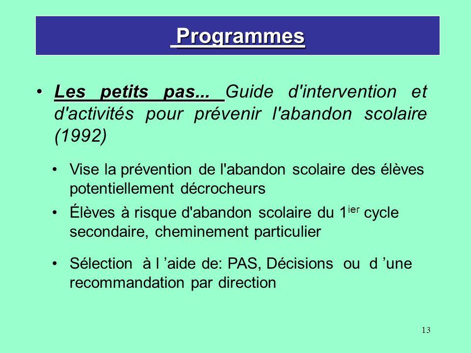 Programmes Les petits pas... Guide d intervention et d activités pour prévenir l abandon scolaire (1992)