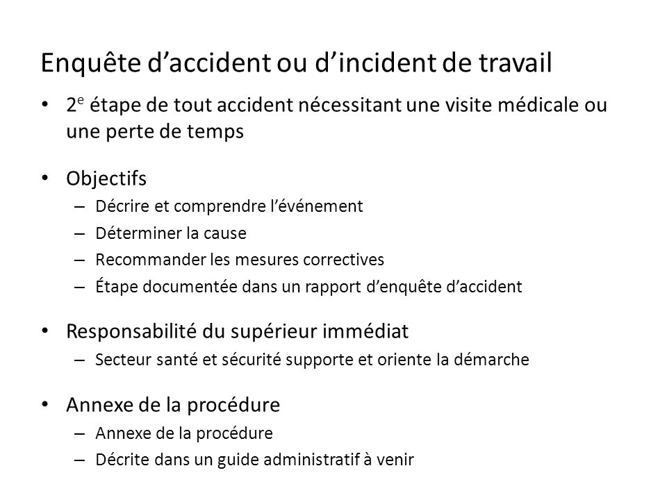 Enquête d'accident ou d'incident de travail