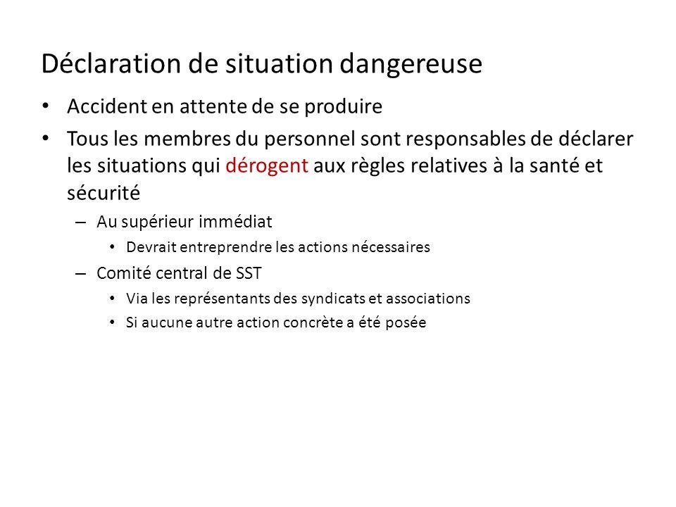 Déclaration de situation dangereuse