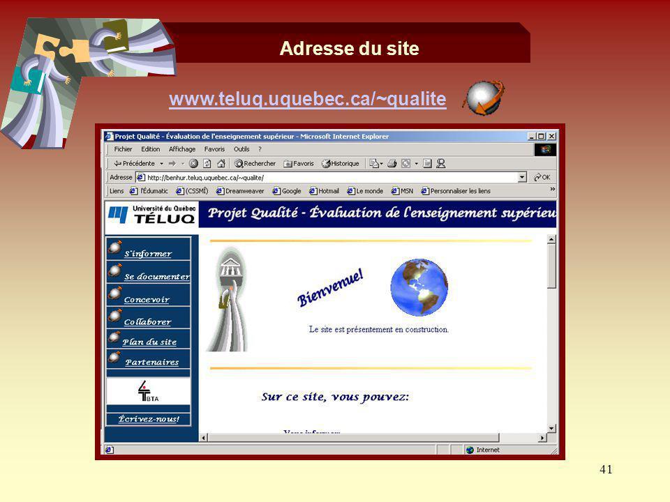Adresse du site www.teluq.uquebec.ca/~qualite