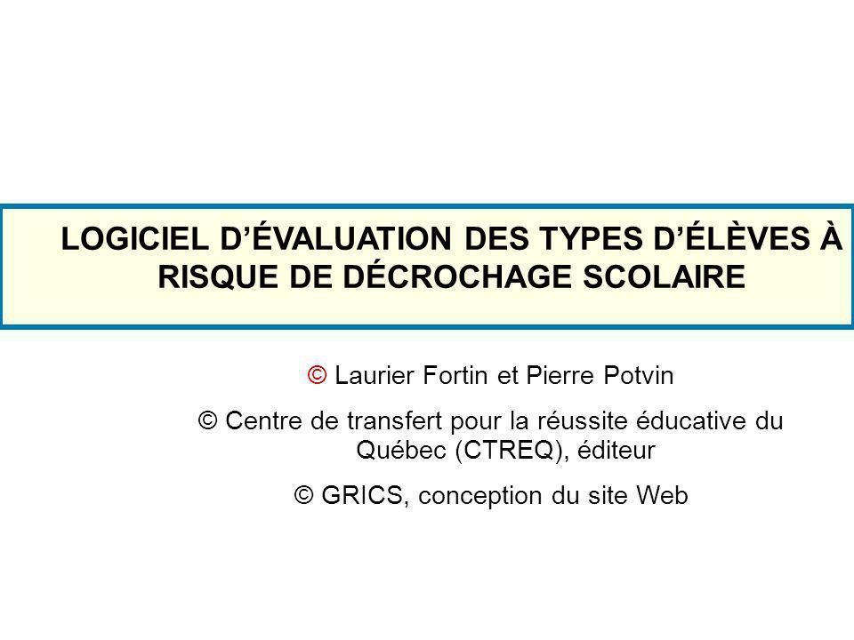 LOGICIEL D'ÉVALUATION DES TYPES D'ÉLÈVES À RISQUE DE DÉCROCHAGE SCOLAIRE