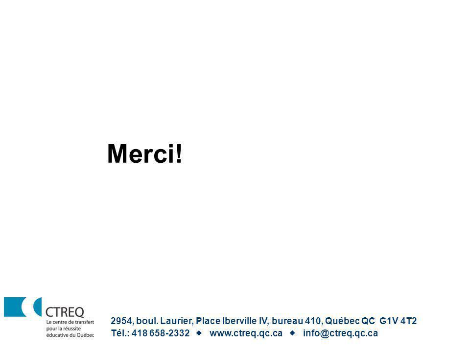 Merci. 2954, boul. Laurier, Place Iberville IV, bureau 410, Québec QC G1V 4T2.