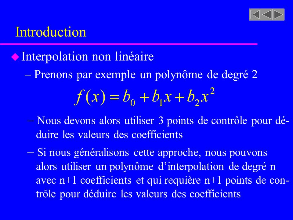 Introduction Interpolation non linéaire