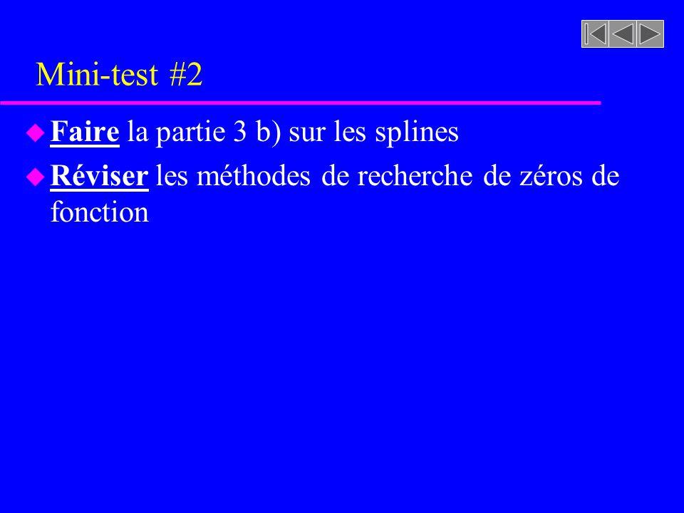Mini-test #2 Faire la partie 3 b) sur les splines