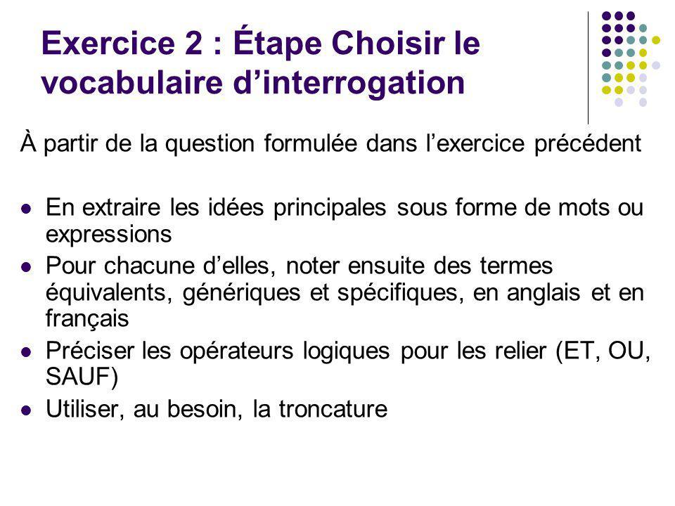 Exercice 2 : Étape Choisir le vocabulaire d'interrogation