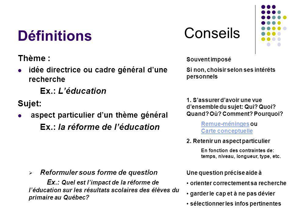 Conseils Définitions Thème : Ex.: L'éducation Sujet: